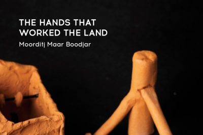 The Hands That Worked The Land
